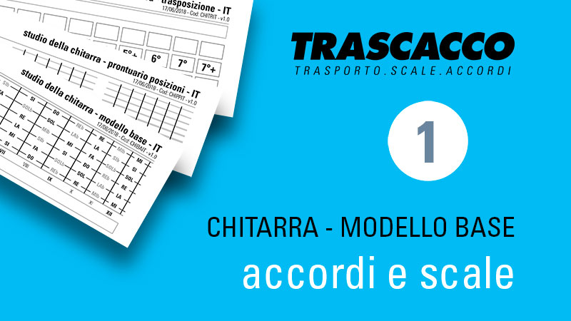 TRASCACCO - modello per lo studio di accordi e scale su chitarra - base
